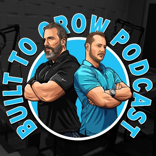 tim lyons built to grow podcast